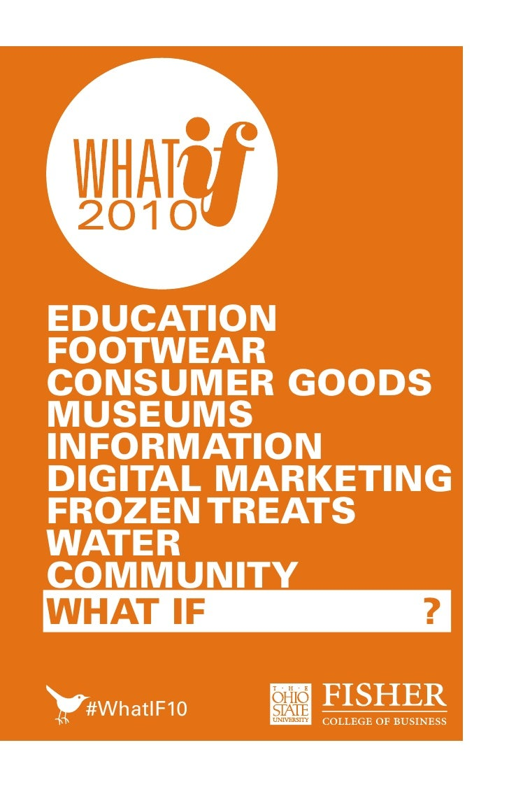 EDUCATION FOOTWEAR CONSUMER GOODS MUSEUMS INFORMATION DIGITAL MARKETING FROZEN TREATS WATER COMMUNITY WHAT IF         ?   ...