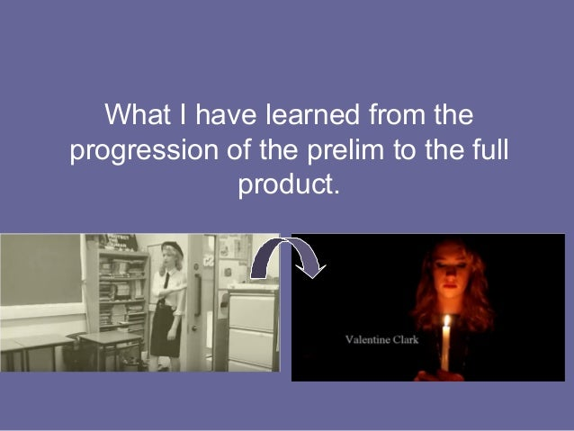 What I have learned from the progression of the prelim to the full product.