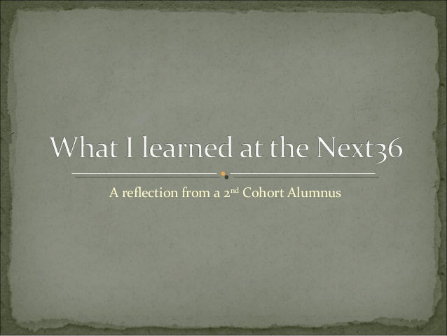 A reflection from a 2nd Cohort Alumnus