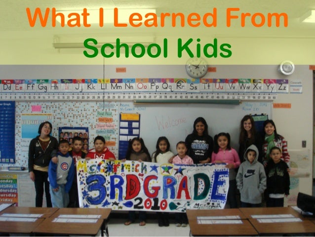 What I Learned From School Kids