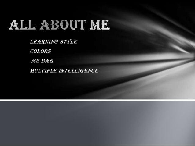 Learning styleColorsMe BagMultiple intelligence