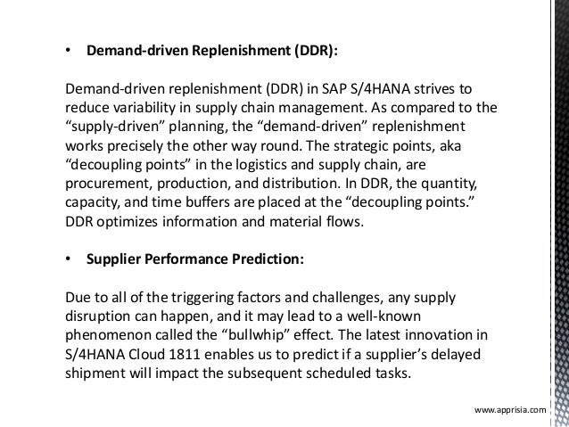• Demand-driven Replenishment (DDR): Demand-driven replenishment (DDR) in SAP S/4HANA strives to reduce variability in sup...