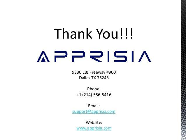 9330 LBJ Freeway #900 Dallas TX 75243 Phone: +1 (214) 556-5416 Email: support@apprisia.com Website: www.apprisia.com