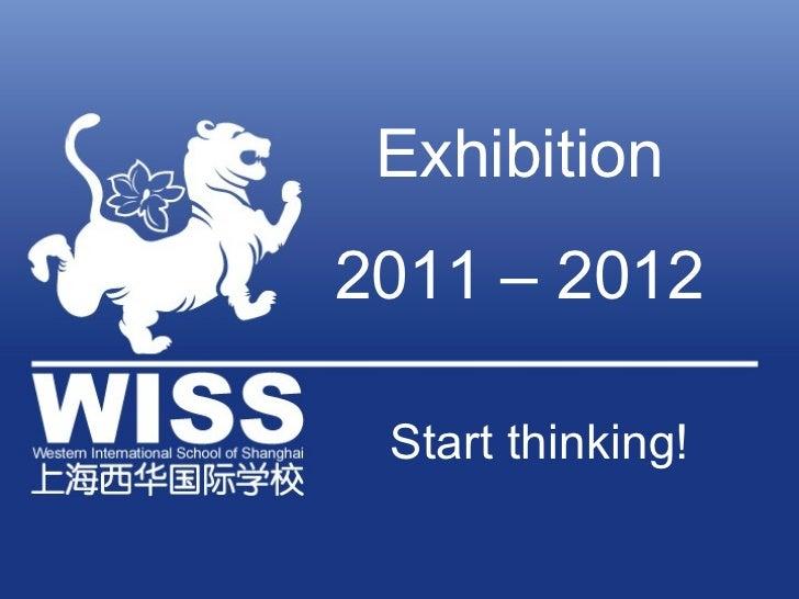 Exhibition2011 – 2012 Start thinking!