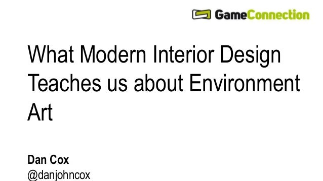 What Modern Interior Design  Teaches us about Environment  Art  Dan Cox  @danjohncox