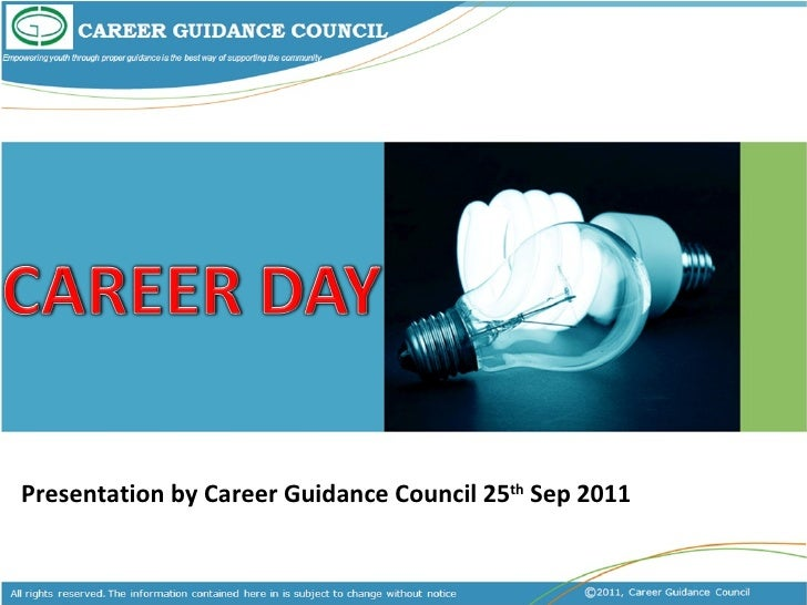 Presentation by Career Guidance Council 25 th  Sep 2011