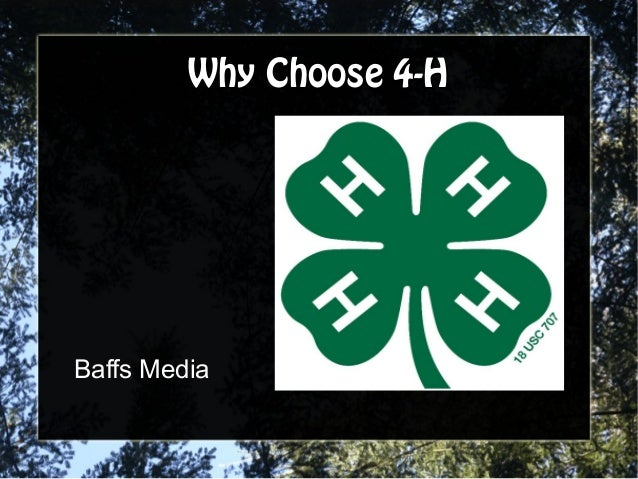 Why Choose 4-HWhy Choose 4-H Baffs Media