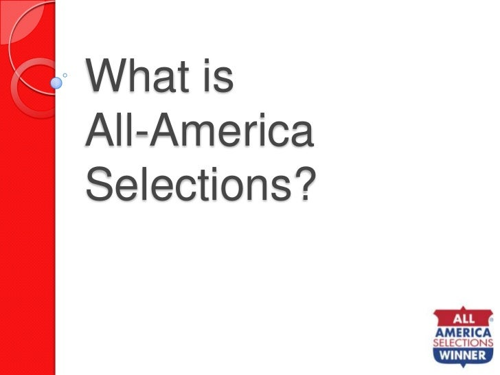 What is All-America Selections?<br />