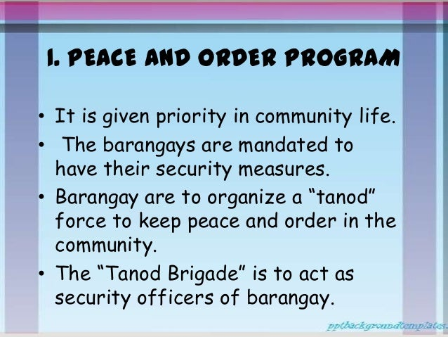 peace and order