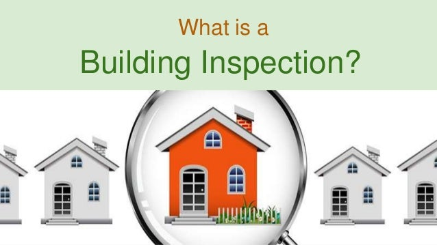 What is a Building Inspection?