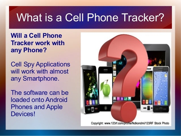 What is a cell phone tracker? Track a cell Phone with