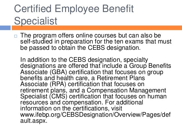 What is a Certified Employee Benefit Specialist Program?