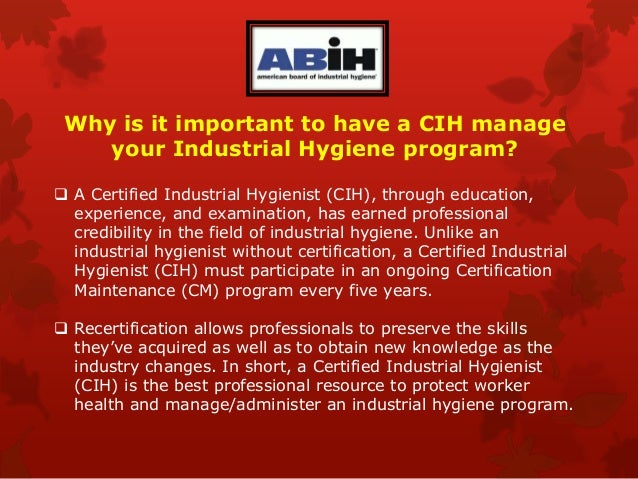 What is a certified industrial hygienist?