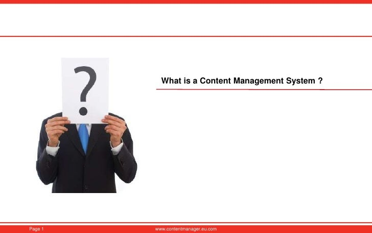 What is  a Content Management System ?