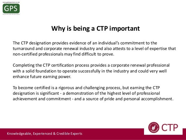 What is a Certified Turnaround Professional or CTP