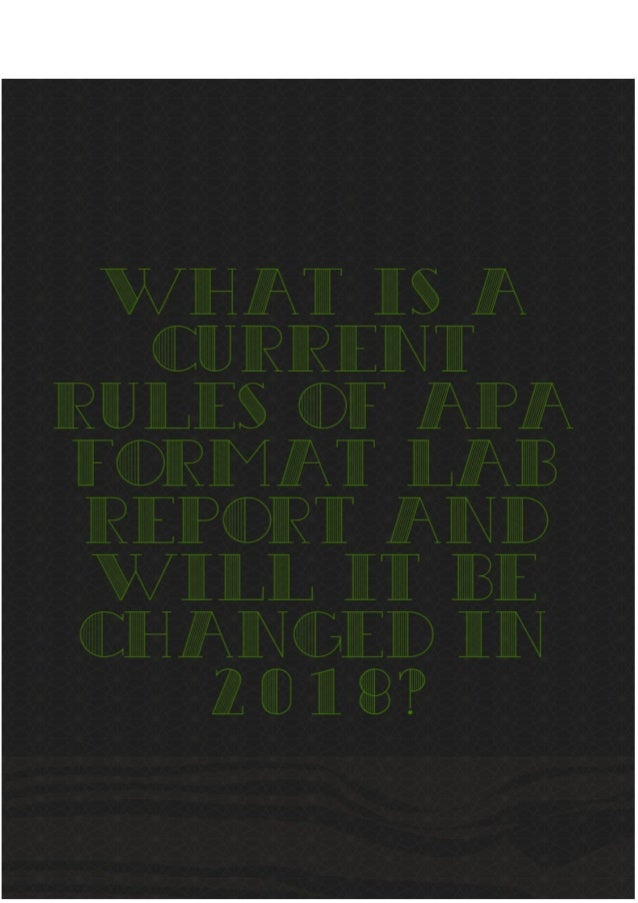 what are the current rules of apa format lab report and will it be ch