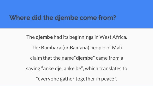 What is a djembe?