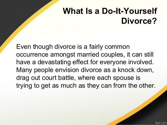 What is a do it yourself divorce solutioingenieria Choice Image