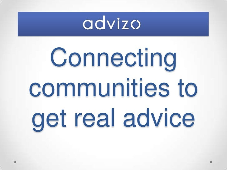 Connecting communities to get real advice<br />