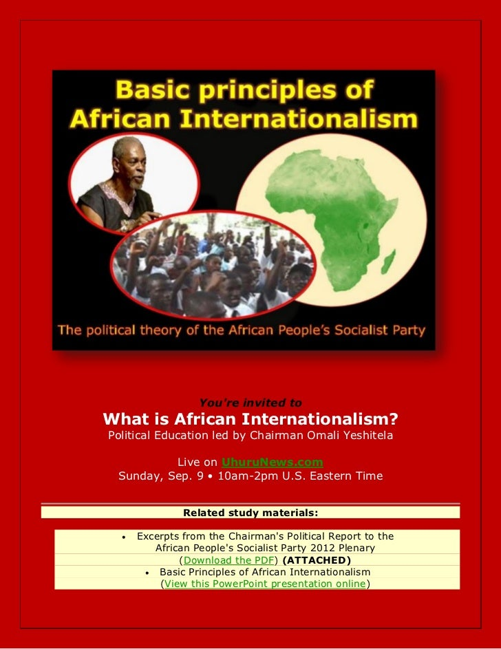 Youre invited toWhat is African Internationalism?Political Education led by Chairman Omali Yeshitela          Live on Uhur...