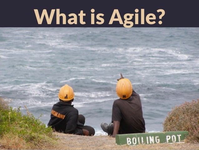 What is Agile? Slide 2