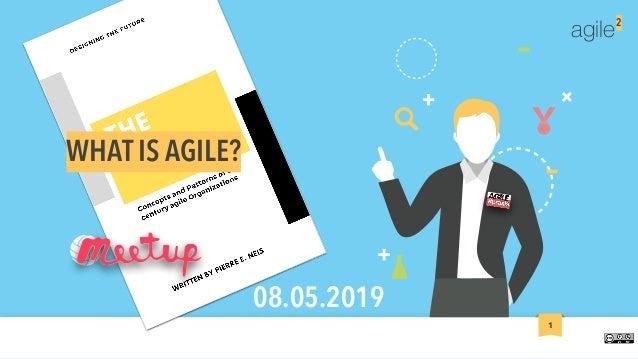 agile2 1 WHAT IS AGILE? 08.05.2019