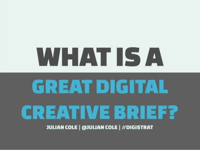 What is a great digital creative brief