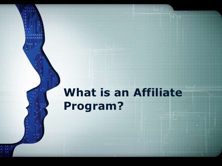What is an AffiliateProgram?
