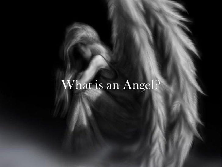 What is an Angel?