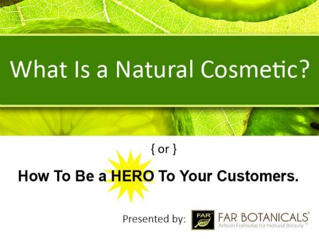What Is a Natural Cosmetic