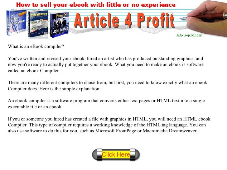What is an eBook compiler? You've written and revised your ebook, hired an artist who has produced outstanding graphics, a...