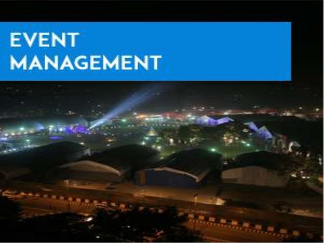  Event management is the application of Project Management to the creation and development of large scale events such as ...