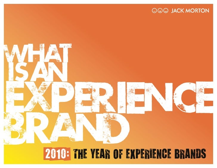2010: THE YEAR OF EXPERIENCE BRANDS                         2010: THE YEAR OF EXPERIENCE BRANDS   /1