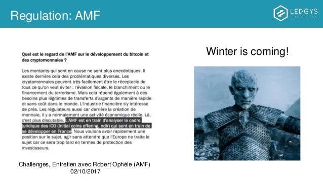 Regulation: AMF Winter is coming! Challenges, Entretien avec Robert Ophèle (AMF) 02/10/2017