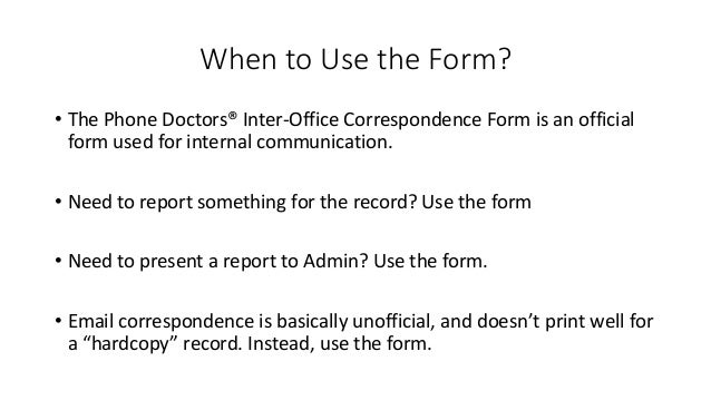 forms of interoffice communication Interoffice communication means communication between two separate offices intra-office means within the same office.