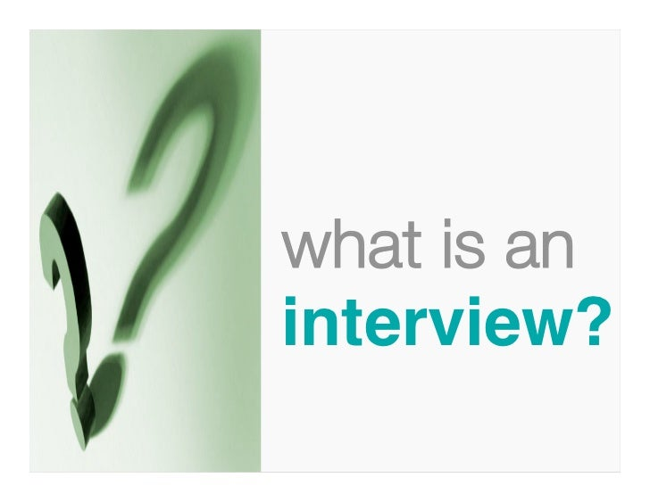 what is aninterview?