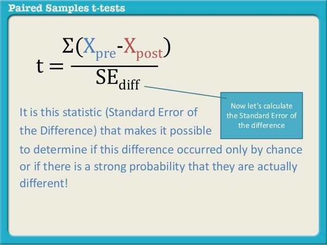 What is a paired samples t test calculate the standard error of the difference 51 ccuart Choice Image