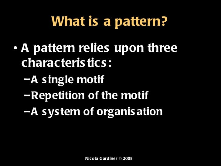What is a pattern Slide 2