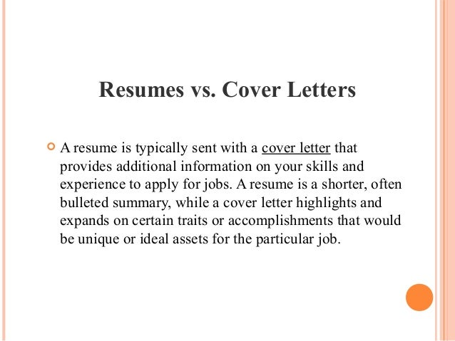 5. Resumes Vs. Cover Letters  A Resume ...  What Is Resume Cover Letter