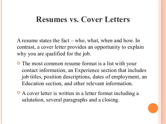 Resumes Vs. Cover Letters ...  Resume And Cover Letters