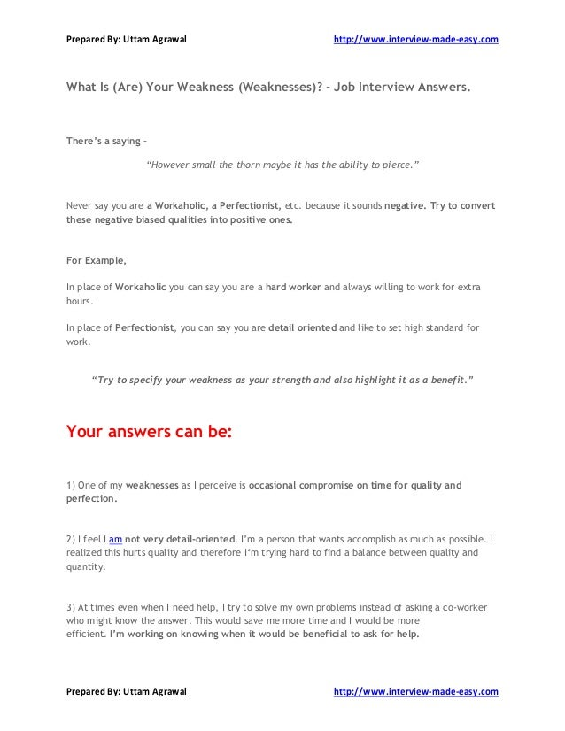 What Is (Are) Your Weakness (Weaknesses) - Interview Answers