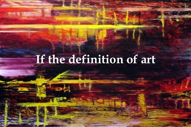 If the definition of art