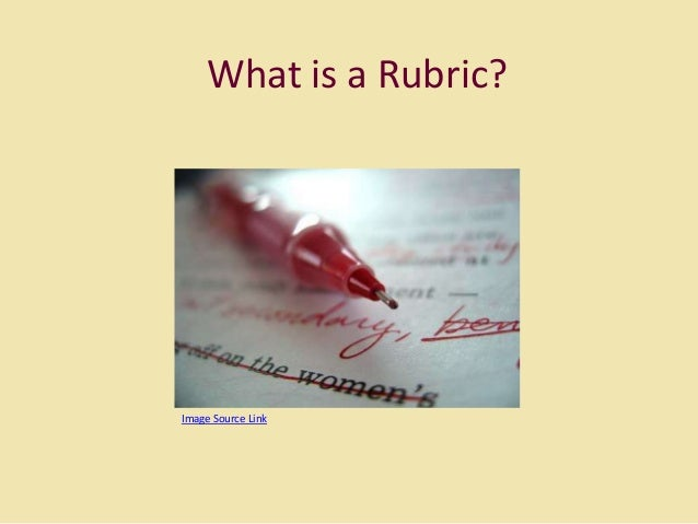 What is a Rubric?  Image Source Link