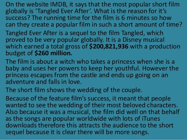 On the website IMDB, it says that the most popular short film  globally is 'Tangled Ever After'. What is the reason for it...
