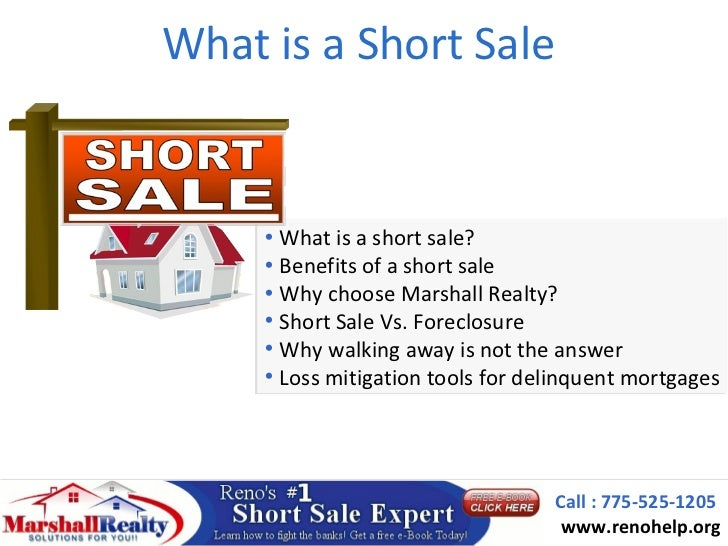 What is a Short Sale     • What is a short sale?     • Benefits of a short sale     • Why choose Marshall Realty?     • Sh...