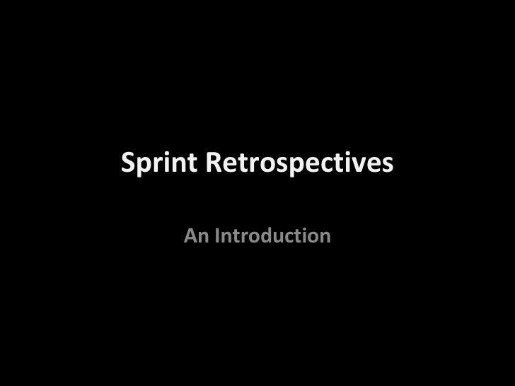 Sprint Retrospectives An Introduction