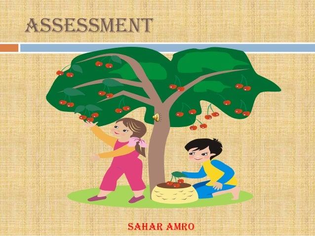 Assessment        Sahar Amro