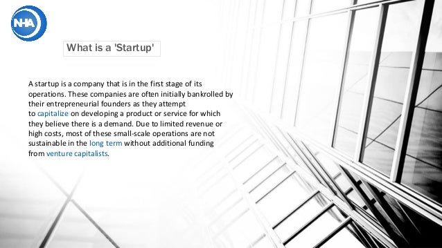 What is a 'Startup' A startup is a company that is in the first stage of its operations. These companies are often initial...