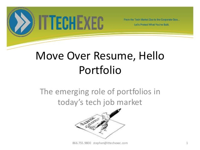 From the Tech Market Zoo to the Corporate Goo... Let's Protect What You've Built. Move Over Resume, Hello Portfolio The em...