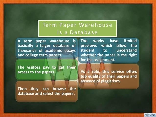 term papers warehouse Free college essays, term paper help termpaperwarehousecom is tracked by us since july termpaperwarehouse: 029%: term paper warehouse: 016%: warehouse.